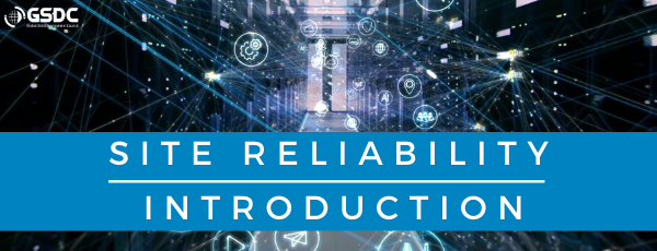 Site Reliability Engineer introduction